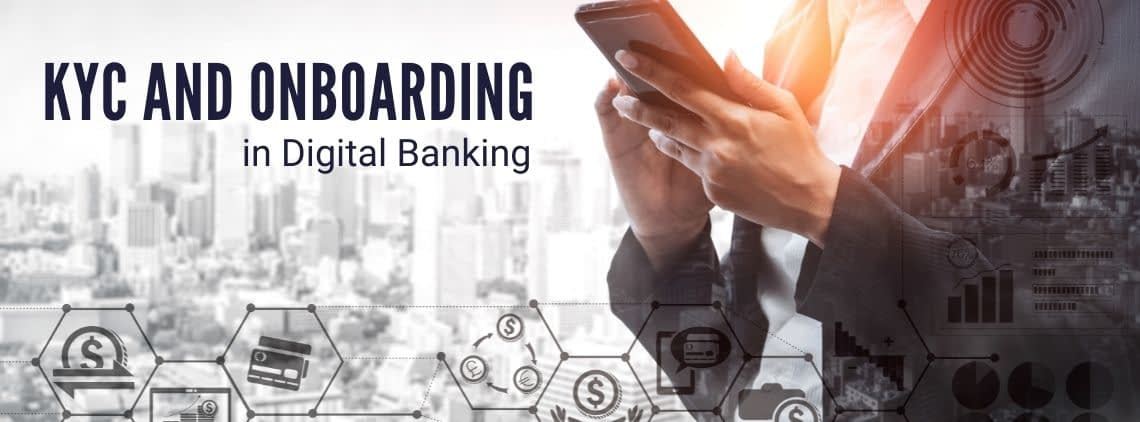 KYC and Onboarding in Digital Banking