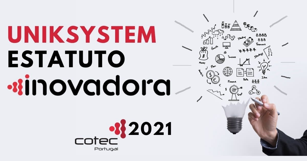 Uniksystem com Estatuto Inovadora Cotec 2021