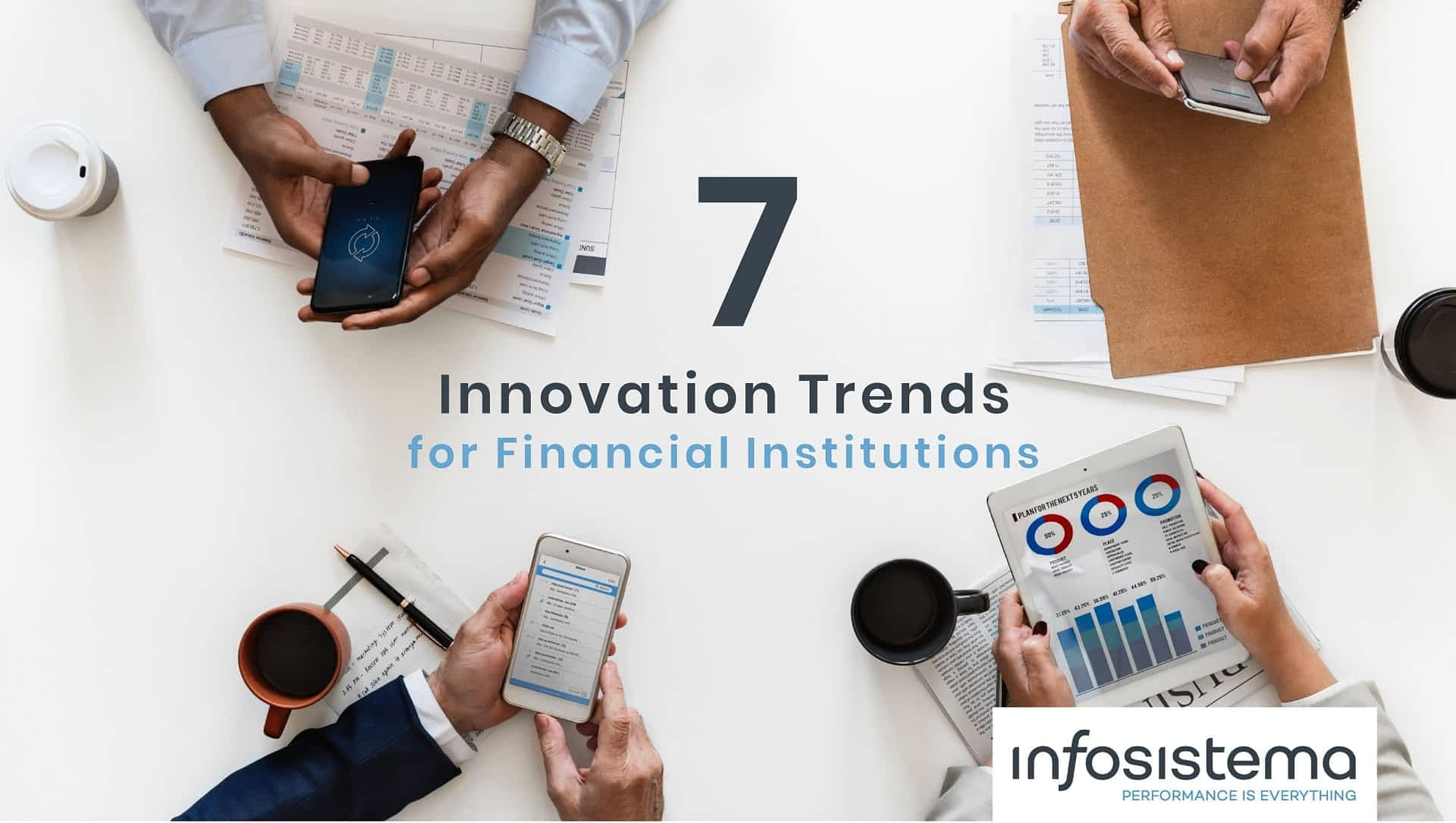 7 Innovation Trends for Financial Institutions